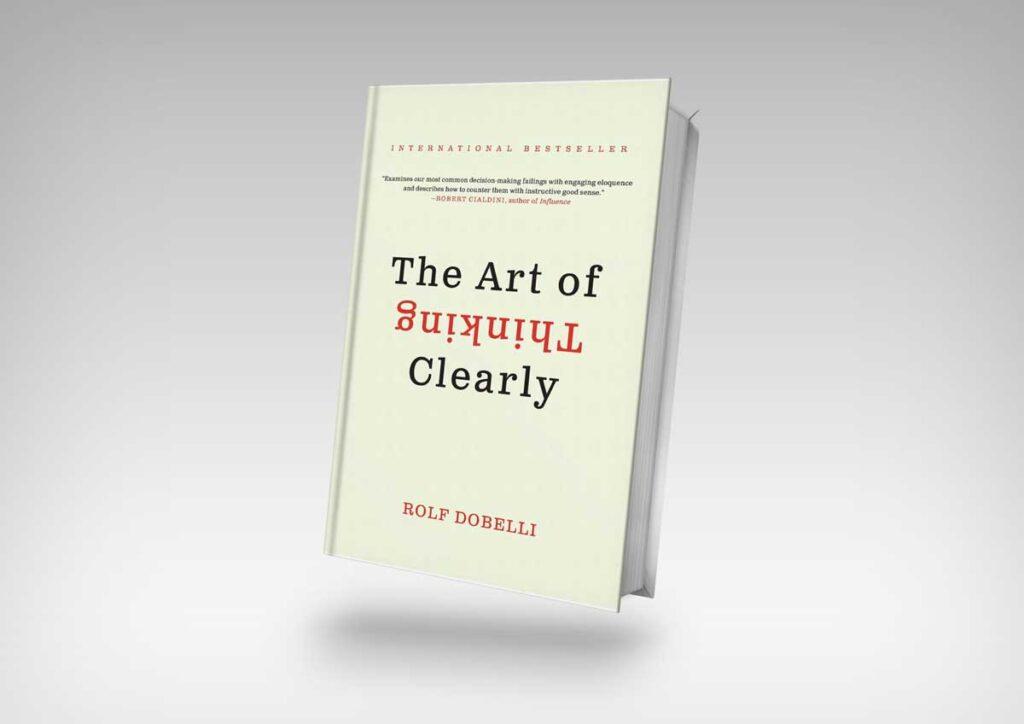 هنر شفاف اندیشیدن اثر رولف دوبلی